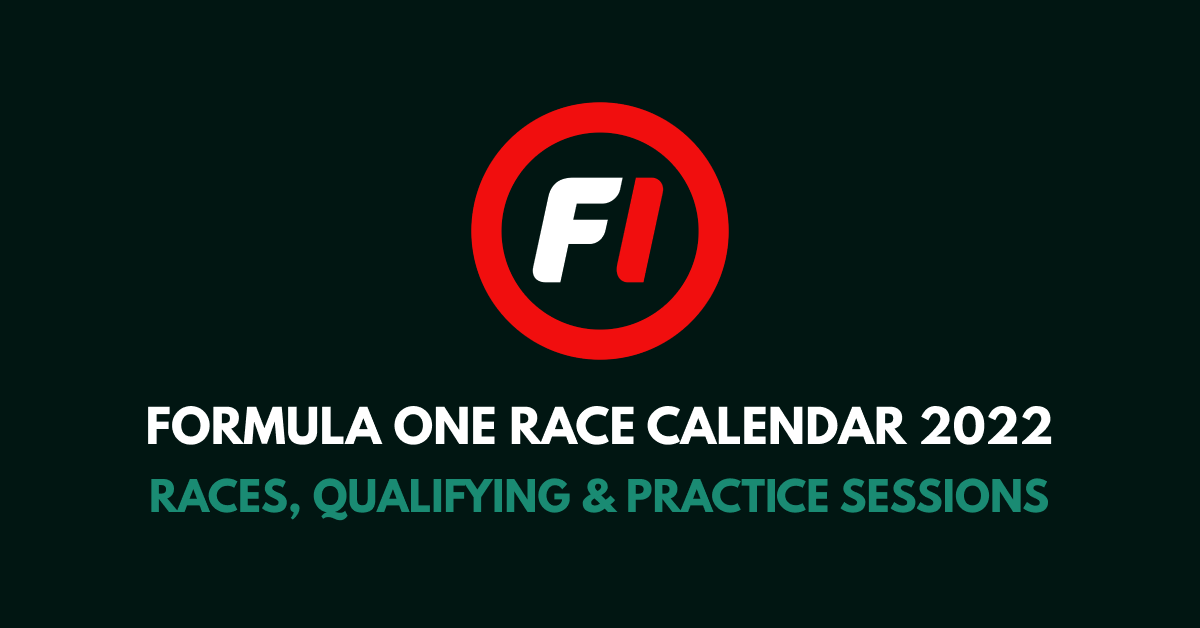 F1 Calendar 2020 Races Qualifying Practice Sessions